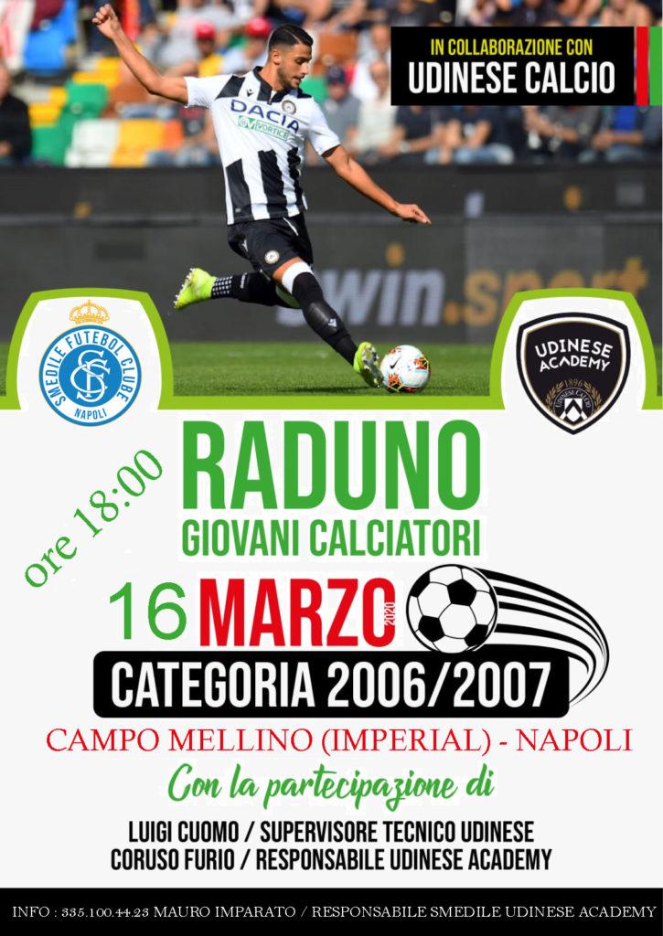 Raduno Udinese Calcio presso la Smedile Fc Napoli
