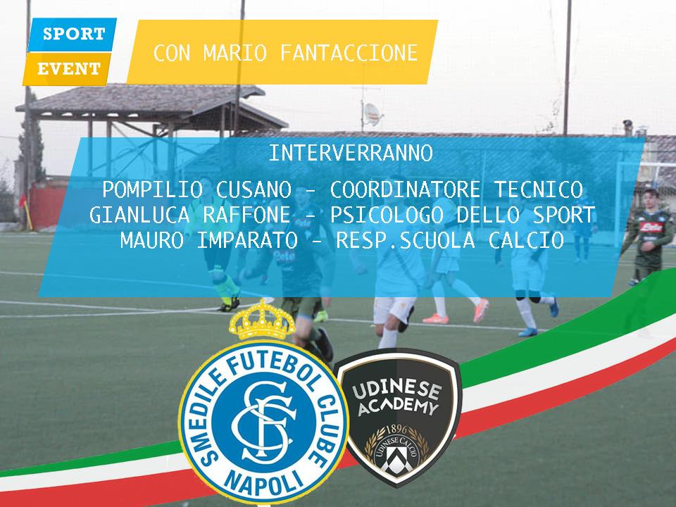 Smedile Fc Napoli in diretta con Sport Event